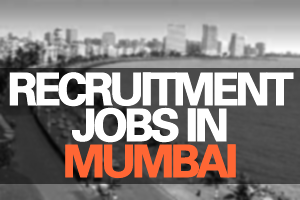 Recruitment jobs in Mumbai