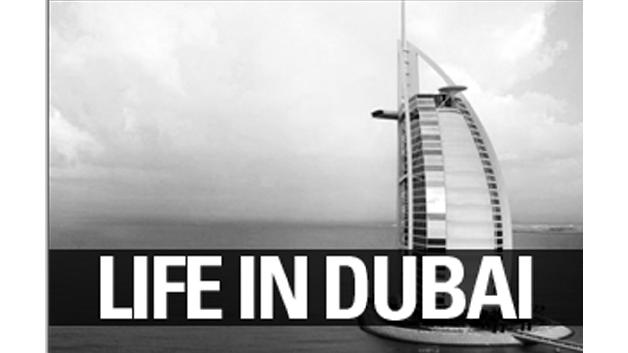 Life in Dubai for Indians 22 Things to Know Before Moving to Dubai