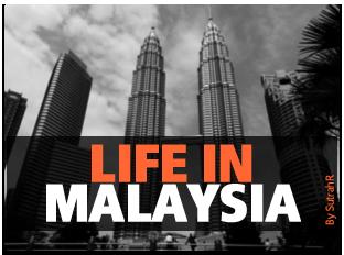 Life in Malaysia