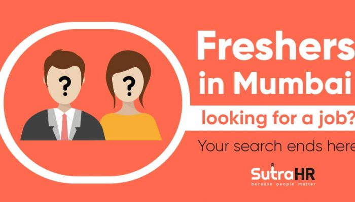 Looking For Fresher Jobs In Mumbai? Your Search Ends Here